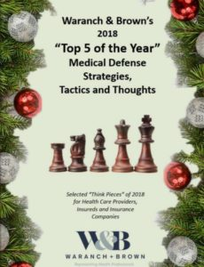 "2018 ""Top 5 of the Year"" Medical Defense Strategies, Tactics and Thoughts"