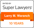 Super Lawyers rating for Larry Waranch